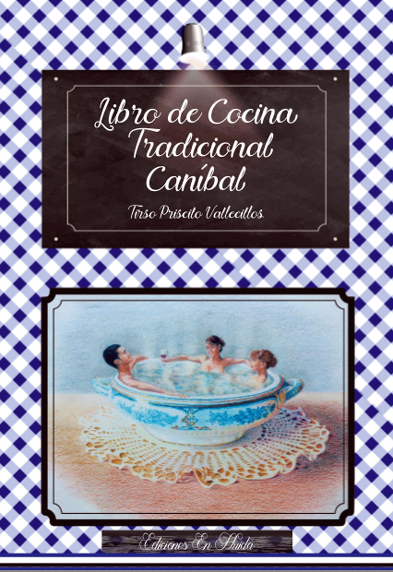 Libro de Cocina Tradicional Caníbal