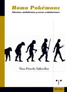 Homo Pokemons - Tirso Priscilo Vallecillos